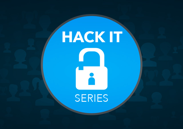 HACK IT Series